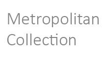 Metropolitan Collection