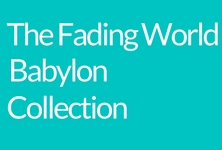 The Fading World Babylon Collection