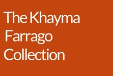 The Khayma Farrago Collection