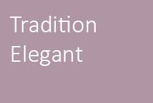 Tradition Elegant