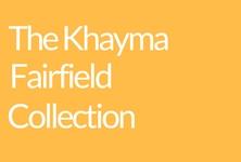 Khayma Fairfield Collection